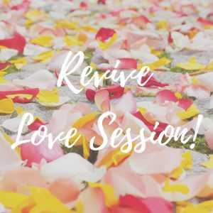 FREE – Revive Love Session